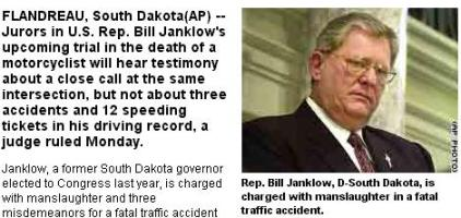 Rep. Bill Janklow, D-South Dakota, is charged with manslaughter in a fatal traffic accident.
