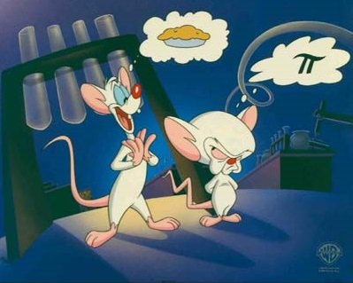 Pinky and the Brain: &pi vs. pie