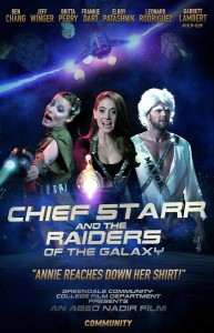 Chief Starr and the Raiders of the Galaxy